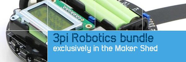 In the Maker Shed: 3pi Robotics bundle