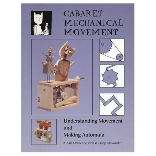 In the Maker Shed: Cabaret Mechanical Movement