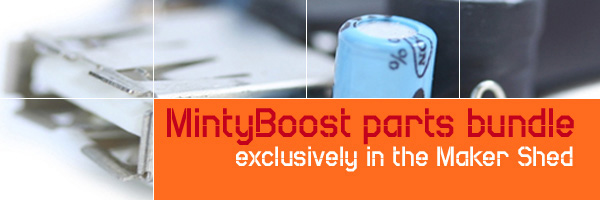 In the Maker Shed: MintyBoost Parts bundle