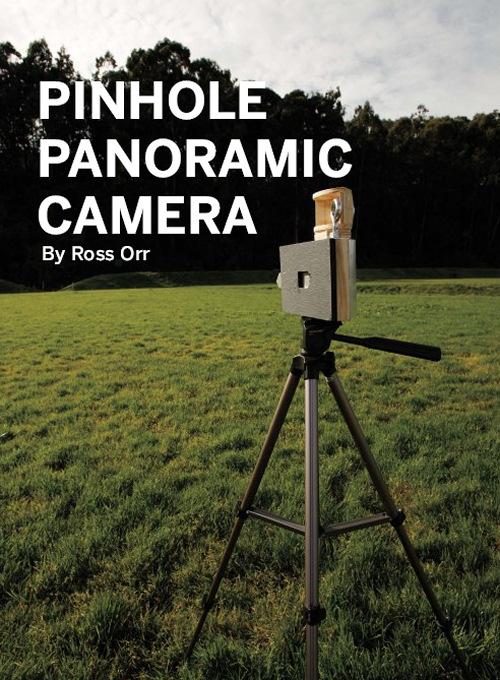Weekend Project: Pinhole Panoramic Camera (PDF)