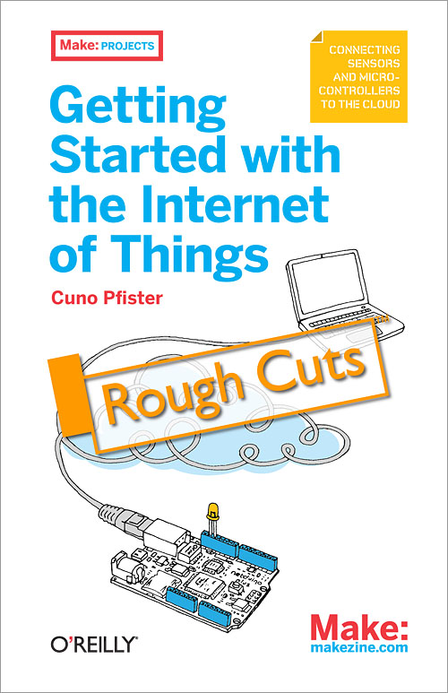 Rough cut of upcoming Netduino Plus book: Getting Started with the Internet of Things