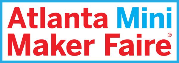 Atlanta Mini Maker Faire Call for Makers