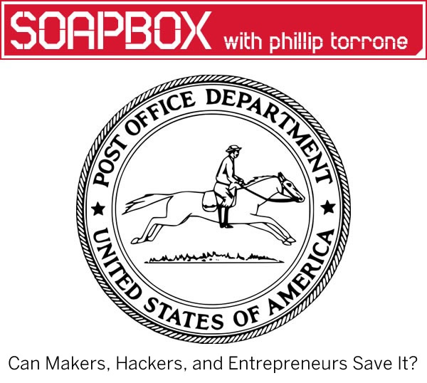 How Makers, Hackers, and Entrepreneurs Can Save the U.S. Postal Service