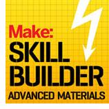 Skill Builder Series: Advanced Materials