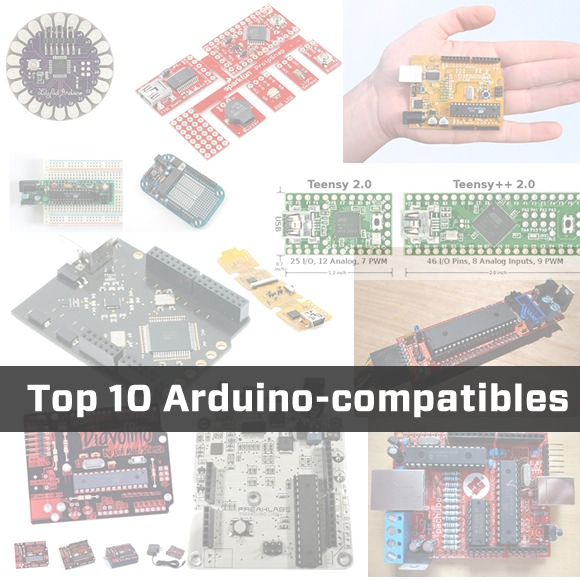"""Soapbox: My Top 10 Favorite Arduino-Compatible """"Clones"""" and Derivatives"""