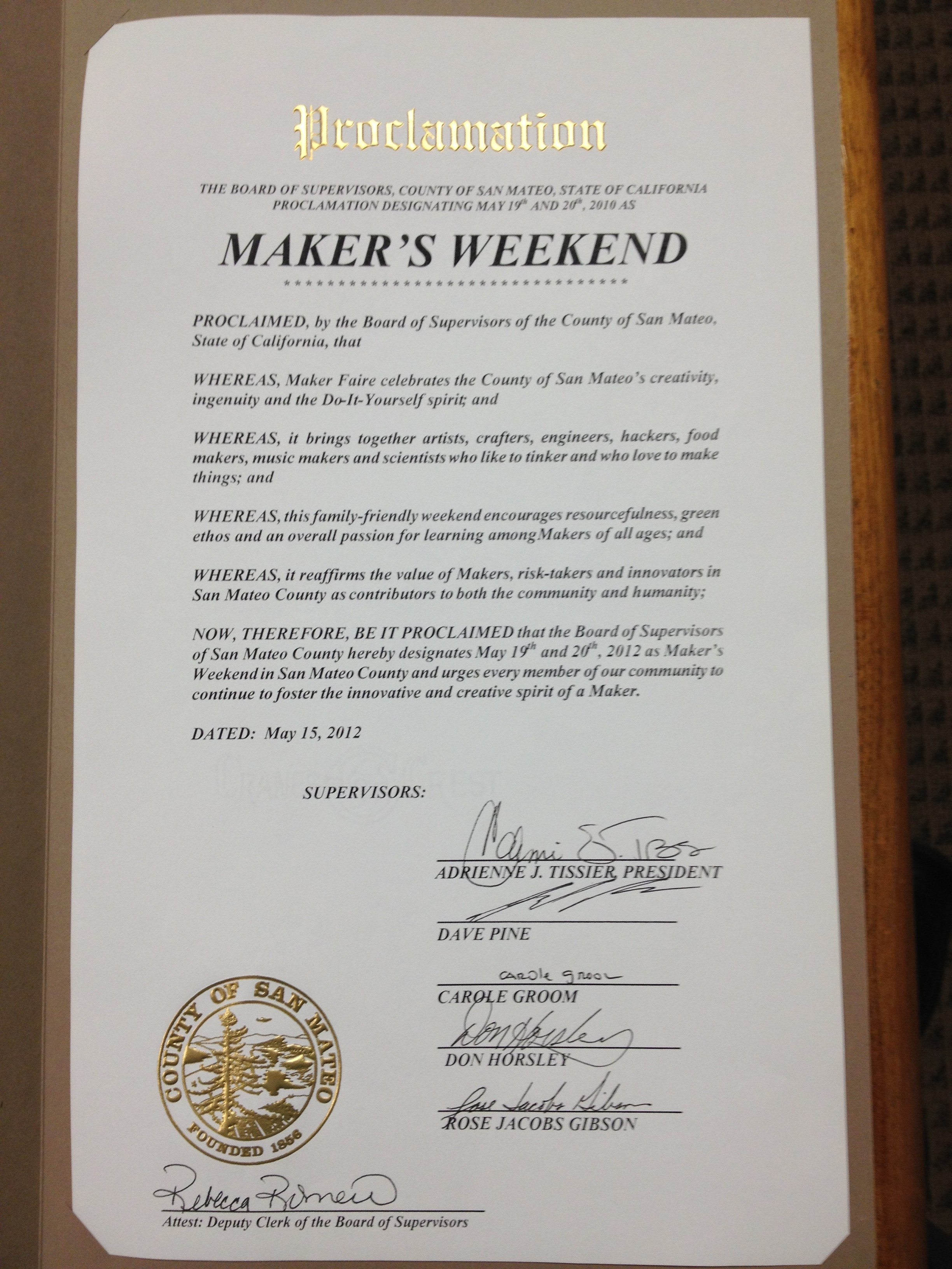 Proclaimed!  Maker's Weekend!