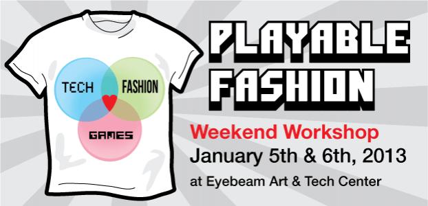 Playable Fashion Workshop at Eyebeam