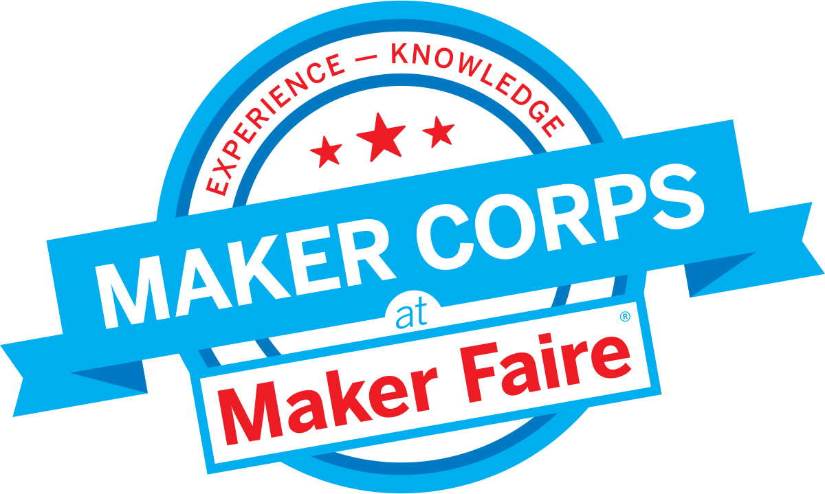 Get Involved with Maker Corps at Maker Faire