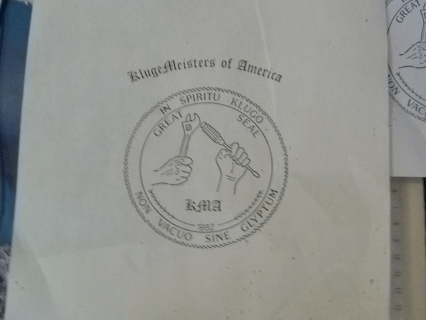 Official seal of the Klugemeister of America. Yes, Cliff was hacking before many of us were born.