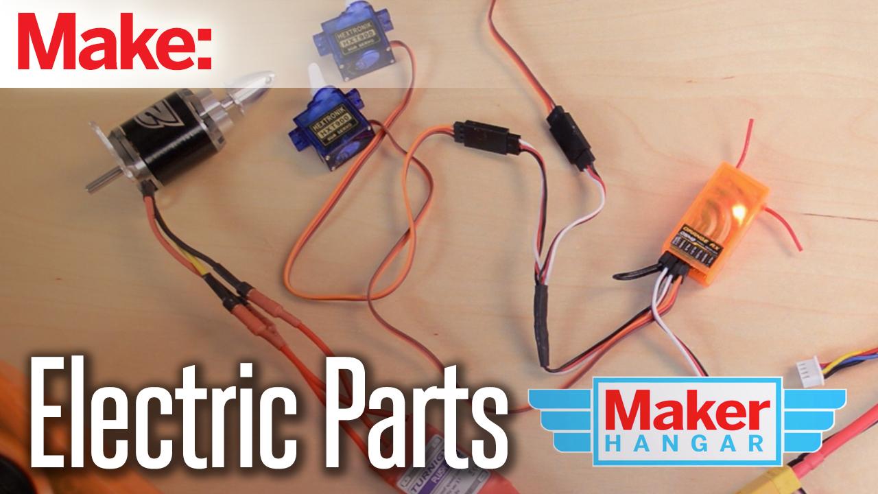 Maker Hangar Episode 8: Electric Parts