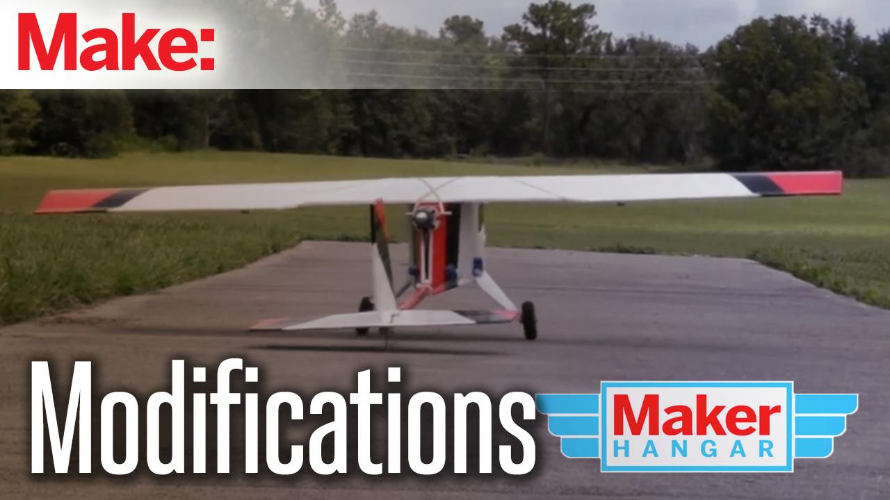 Maker Hangar Episode 15: Modifications