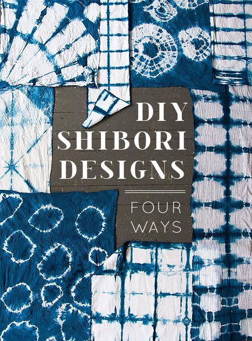 How-To: 4 Techniques for Making Shibori Designs
