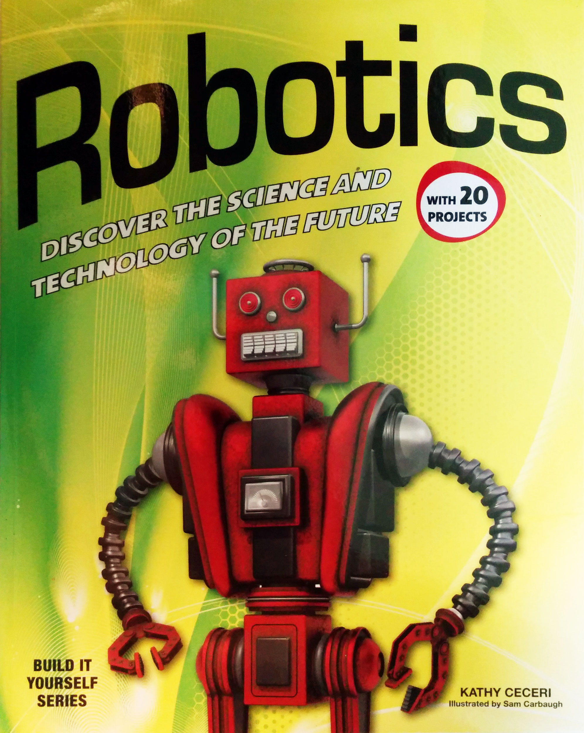 Discovering the Future with Low-Tech Supplies, a Review of Robotics by Kathy Ceceri
