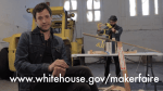 National Day of Making: White House Hosting Its Maker Faire June 18th