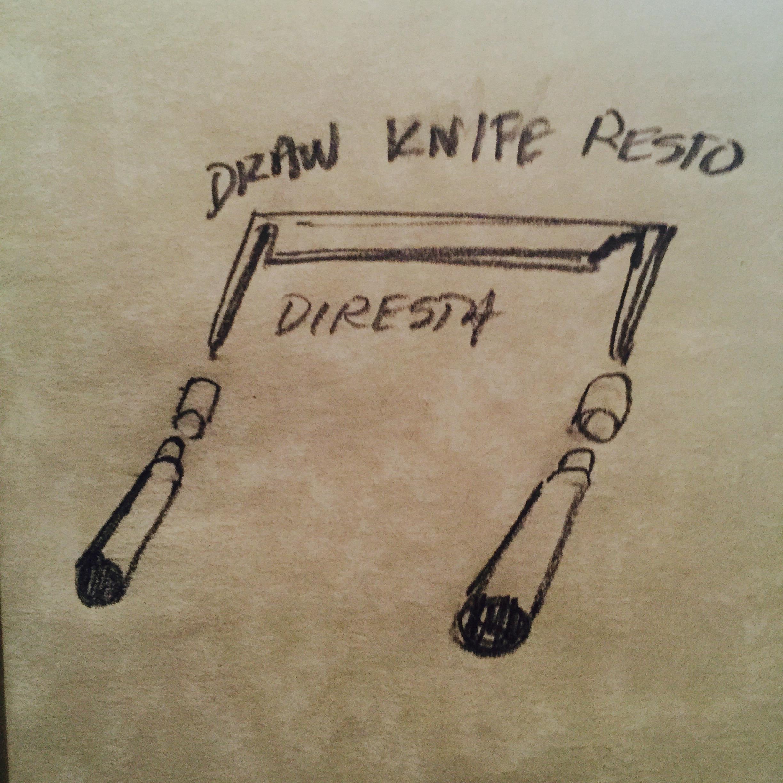 DiResta: Draw Knife Restoration