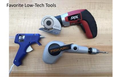 Favorite low tech tools