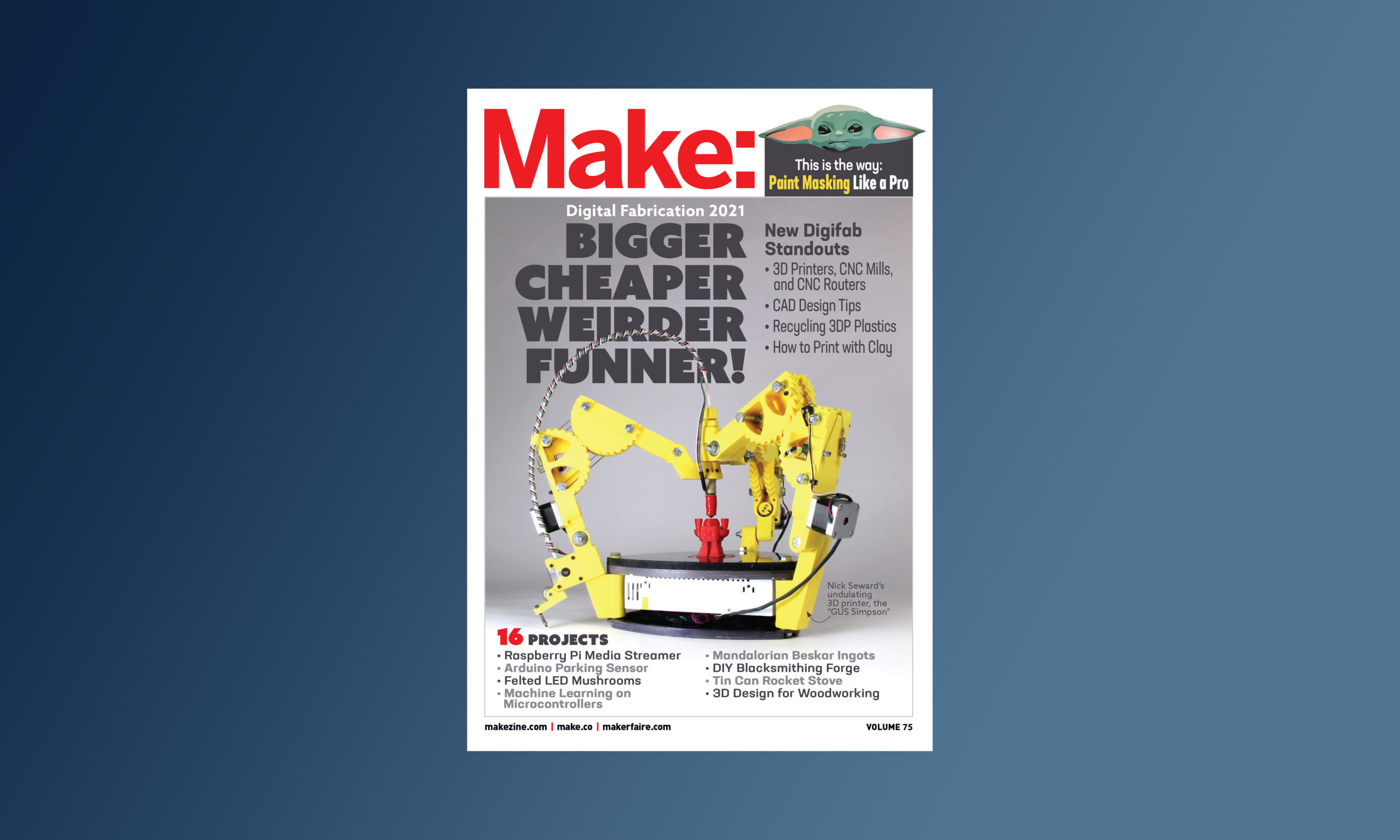 First Peek: Announcing Make: Vol. 75 — Digital Fabrication 2021