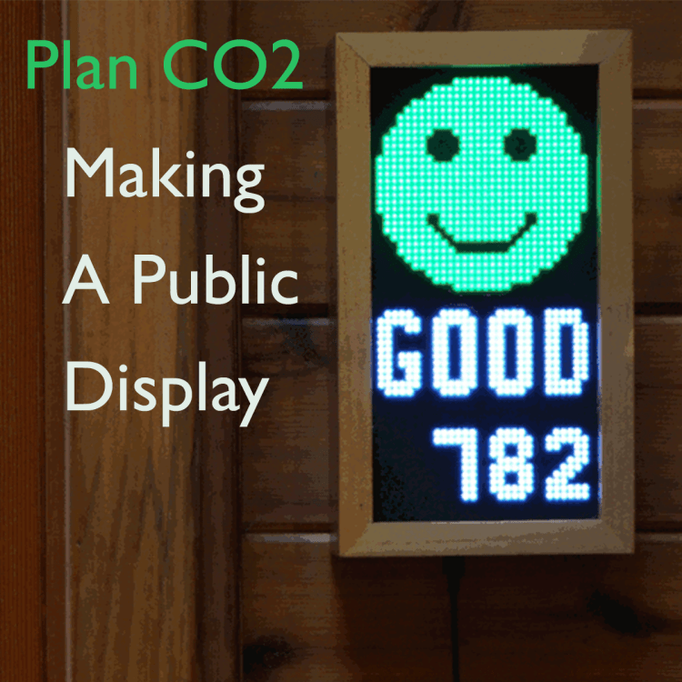 Plan CO2: Making A Public Display