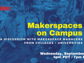 What Drives Makerspaces On Campus