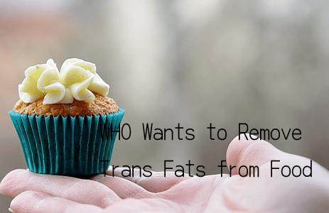 WHOトランス脂肪酸を規制
