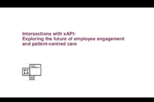 xAPI's Role in Quality of Health Care by Mary Myers