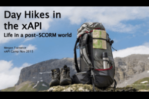 Day Hikes with xAPI by Megan Torrance