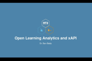 Open Learning Analytics and xAPI by Ben Betts