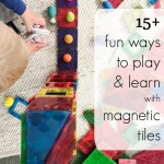15 Activities And Play Ideas With Magnetic Tiles