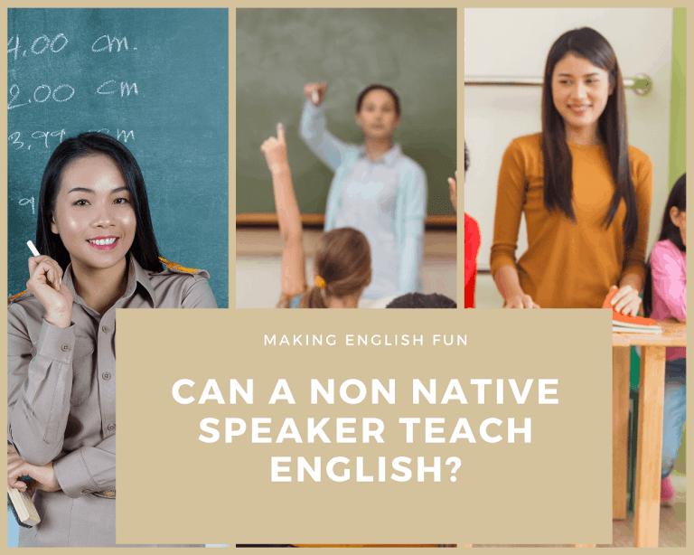 Can a Non Native Speaker Teach English?
