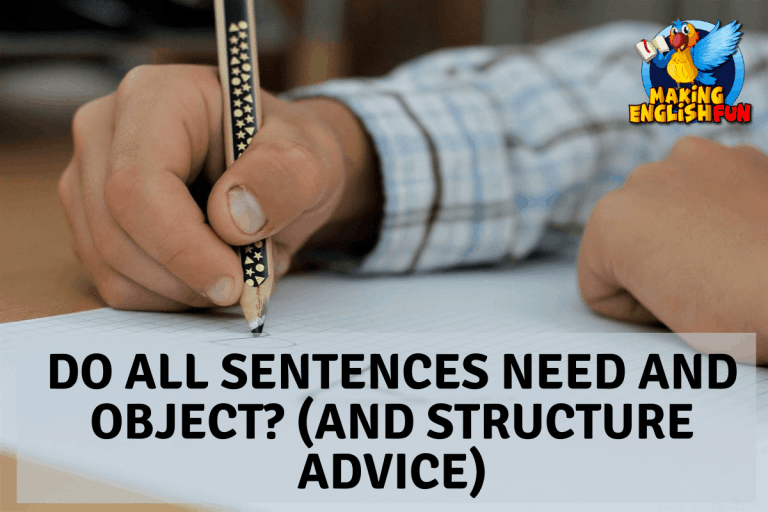 Do All Sentences Need an Object?