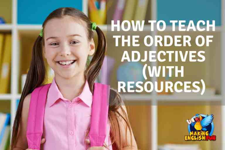 How To Teach Order Of Adjectives ( with Teaching Resources)