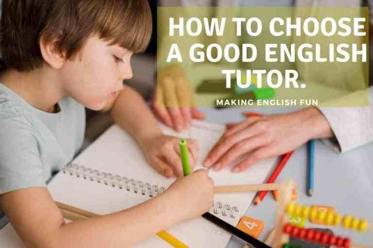 How to choose a Good English Tutor: a Teachers Viewpoint