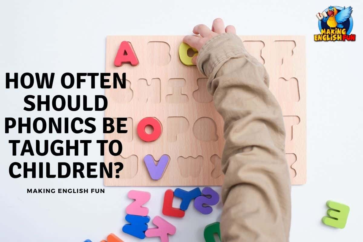 How Often Should Phonics Be Taught to Children