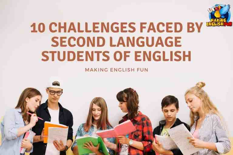 10 Challenges Faced by Second Language Students of English