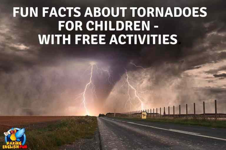 Fun Facts about Tornadoes for Children – With Free Activities.