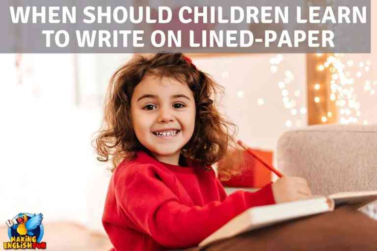 When Should Children Learn to  Write On Lined Paper