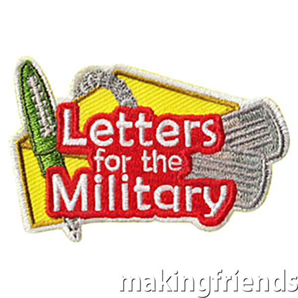 Letters for the Military Patch. Send letters to the military this holiday season or any time of year and give your girls this patch from MakingFriends®.com as a reminder of the time they spent thinking about those who protect and serve us. Available at MakingFriends®.com. via @gsleader411