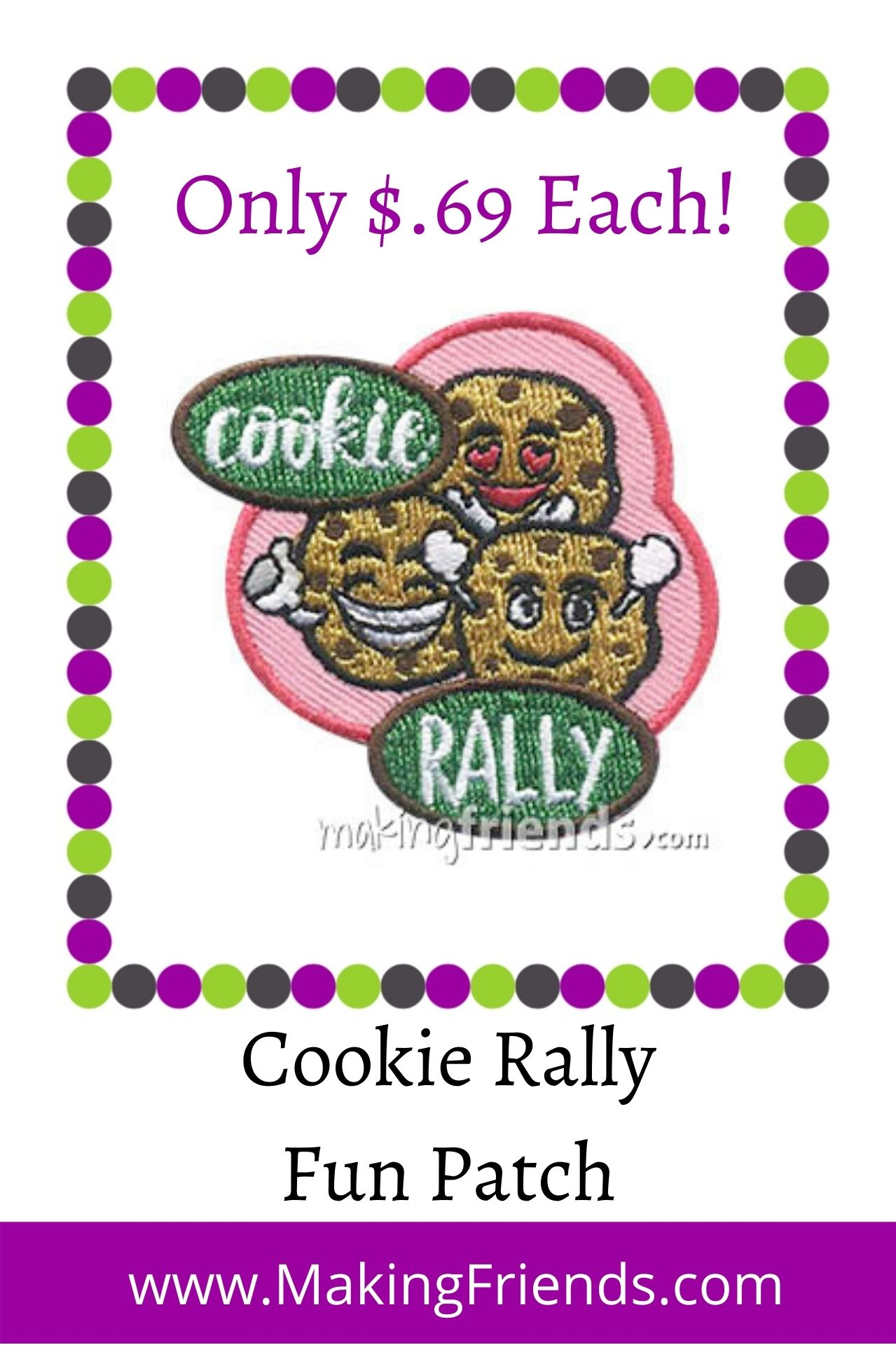 There is no better way to start cookie season than with a cookie rally. Our patch is only $.69 each with free shipping available! #makingfriends #cookierally #girlscoutcookies #cookieseason #gscookies #girlscouts #gsfunpatch #funpatches via @gsleader411