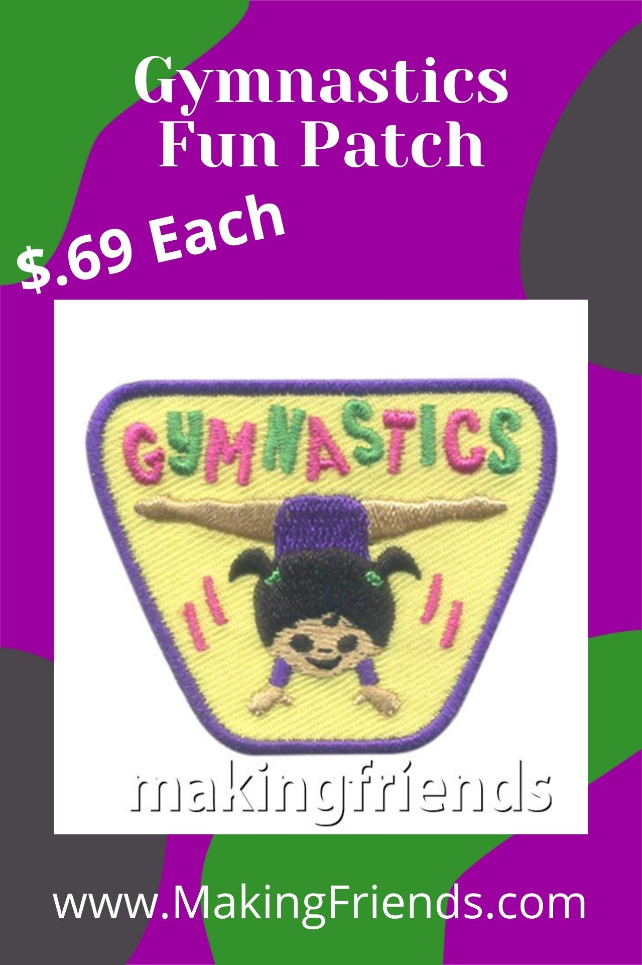 Gymnastics is a fun way to stay healthy! Add this patch to your program for girls to show off! $.69 each, free shipping available! #makingfriends #gymnastics #sports #excercise #behealthy #girlscouts #girlscoutsfunpatch #funpatch via @gsleader411