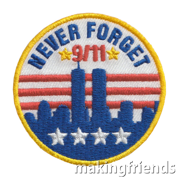 911 Patch. Wear this patch from MakingFriends®.com to let others know that we will never forget the lives lost and families affected on September 11th 2001. Great service patch for scouts that planned or attended a 9/11 ceremony or participated in a 9/11 community service project. See link to ceremony plans prepared by a troop leader. via @gsleader411