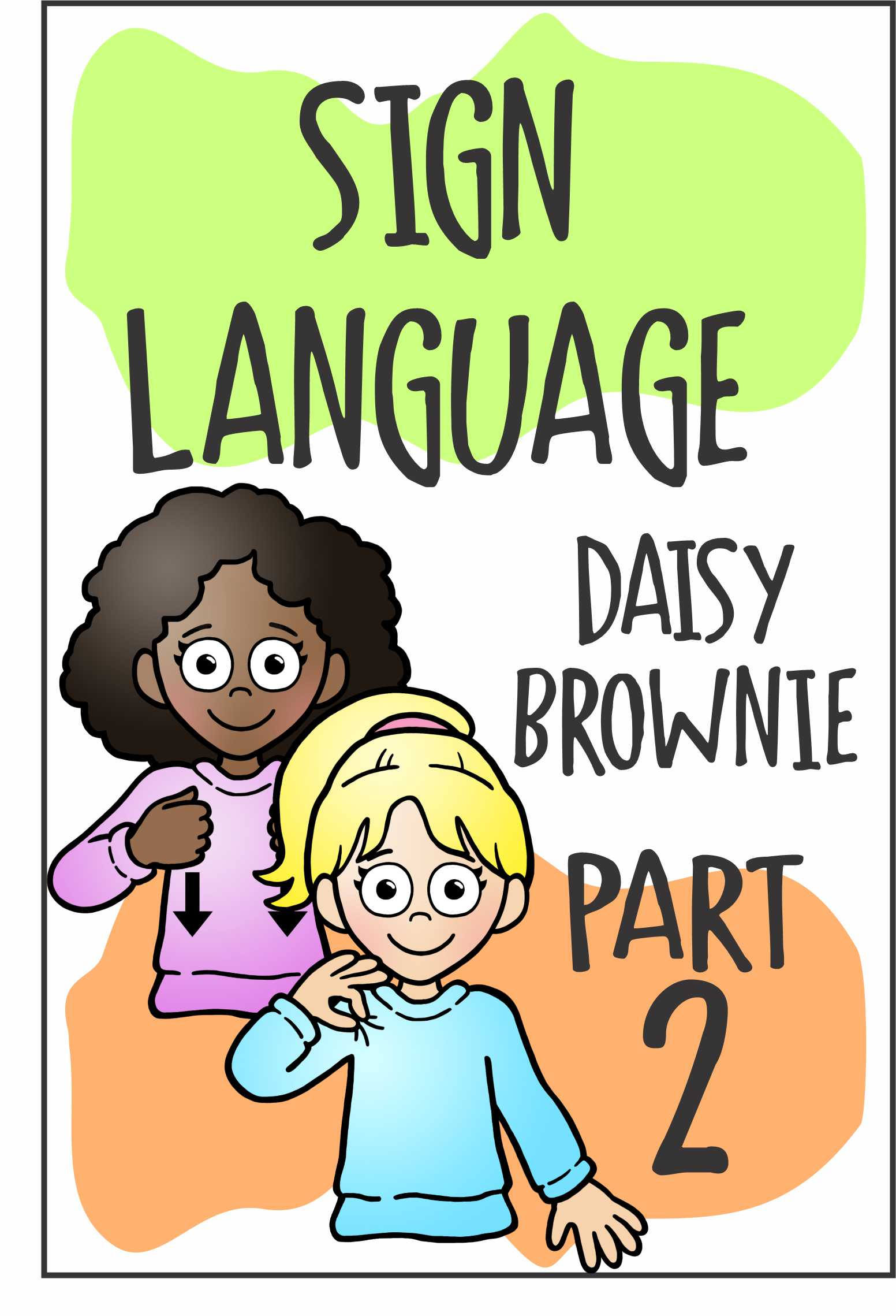 Join us for our Part 2 Sign Language Workshop for Daisies and Brownies! Part 2 is all about Food, Fun, and Family! #makingfriends #signlanguage #asl #signs #virtualworkshop #daisies #brownies #girlscouts #gsfunpatch via @gsleader411
