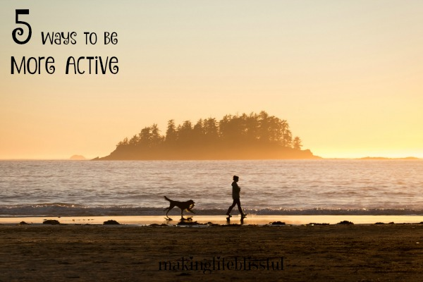 5 Tips to Be More Active This Year