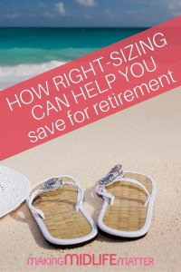 Downsizing sounds like dieting and you know how well that goes. Try rightsizing for retirement and set yourself up for success.
