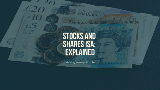 Stocks and Shares ISA: Explained