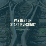 pay debt or start investing