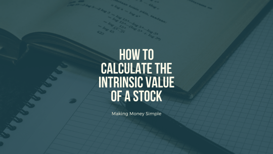 How to calculate the Intrinsic Value of a Stock