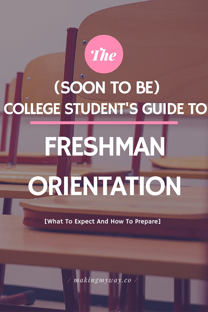 The (Soon-To-Be) College Student's Guide To Freshman Orientation