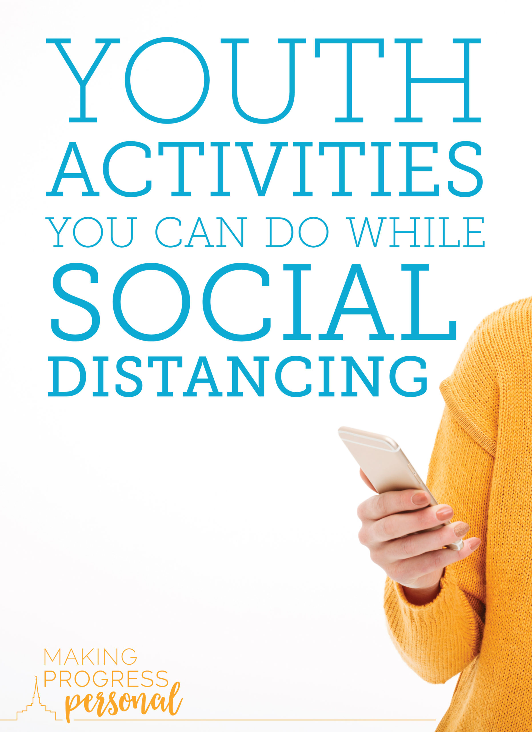 21 youth activities during social distancing over