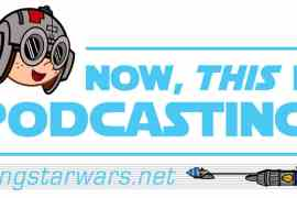 "ntipblue - Episode 123 MakingStarWars.net's ""Now, This Is Podcasting!"""