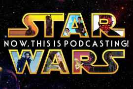 "DK NTIP 1 - Episode 135 MakingStarWars.net's ""Now, This Is Podcasting!"""